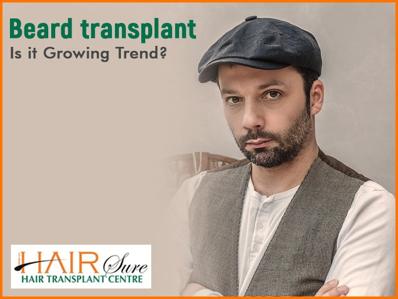 Beard Transplant: Is it Growing Trend?
