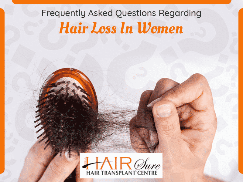 Frequently Asked Questions Regarding Hair Loss In Women