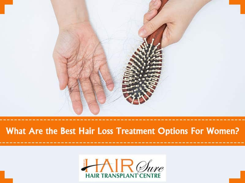 What Are the Best Hair Loss Treatment Options For Women?