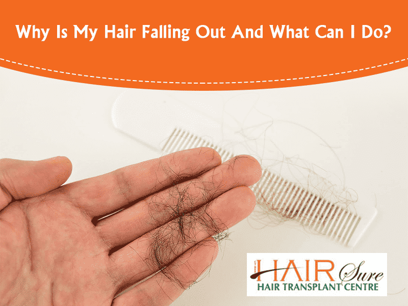 Why Is My Hair Falling Out And What Can Be Done?