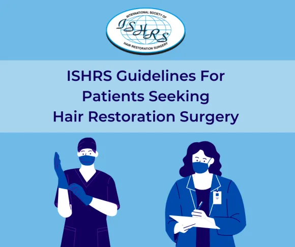 ISHRS Preventive Patients Care Hair Transplant Guidance by Dr Sirdhar Reddy, One of the best Hair Restoration surgeons in Hyderabad